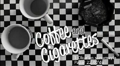 coffee and cigarettes