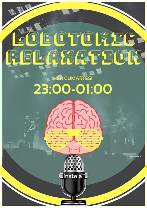 Lobotomic Relaxation